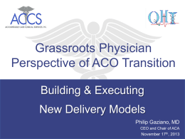Grassroots Physician Perspective of ACO Transition