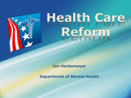 Health Care Reform - Missouri Recovery Network