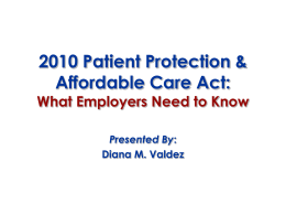 2010 Patient Protection & Affordable Care Act: What