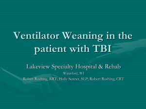 Ventilator Weaning in the patient with TBI