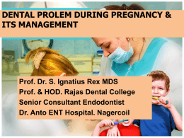 DENTAL PROBLEM DURING PREGNANCY ANR ITS MANAGEMENT