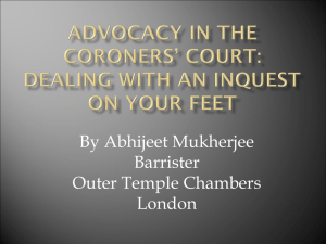 ADVOCACY ON THE CORONERS` COURT: DEALING WITH