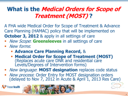 Medical Order for Scope of Treatment (MOST)