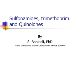 Sulfonamides trimethoprim and Quinolones