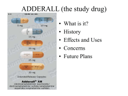 ADDERALL (the study drug)