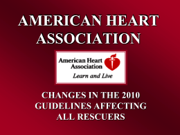 american heart association: 2010 guidelines