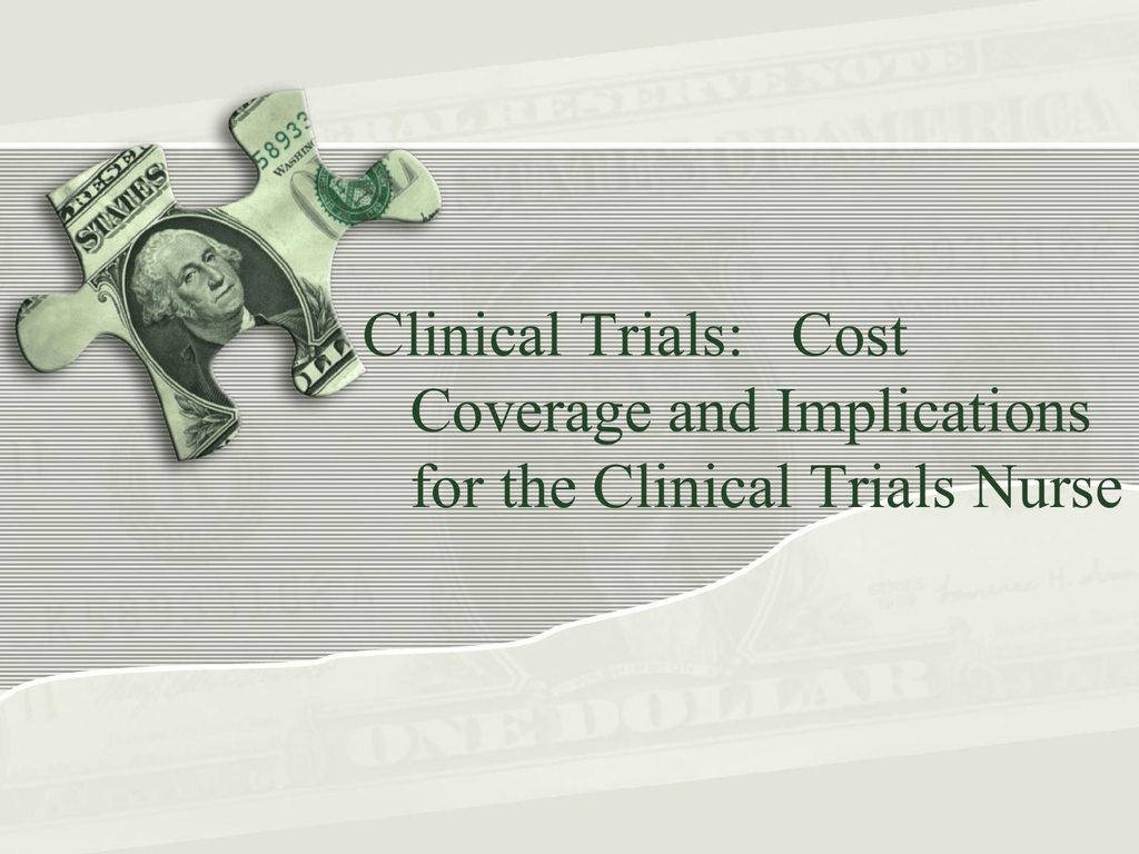 Clinical Trials Billing - Clinical Trial Nurses SIG