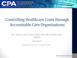Controlling Healthcare Costs through Accountable