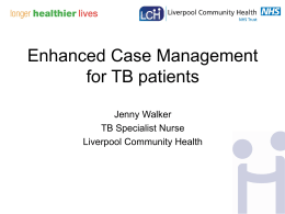 Enhanced Case Management - Central Manchester University