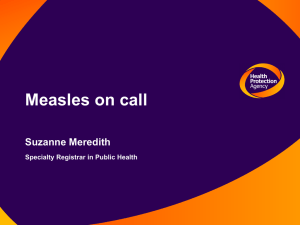 Presentation - Measles on Call by Suzanne Meredith