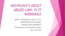 MICHIGAN`S ADULT ABUSE LAW: IS IT WORKING?
