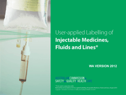 WA User-Applied Labelling of Injectable Medicines, Fluids and
