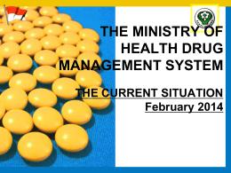 MoH Drug Managamanet System Feb 2014