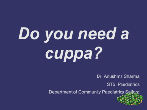 Do you need a cuppa? - British Association for Community Child