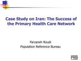 Case Study on Iran: The Success of the Primary Health Care Network