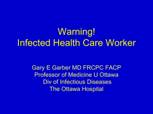 Warning! Infected Health Care Worker