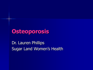 osteoporosis - Lauren Phillips MD