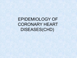 EPIDEMIOLOGY OF (CHD)