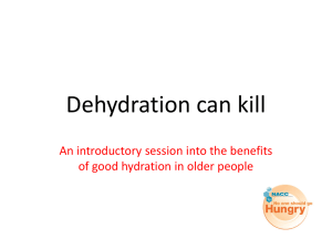 Dehydration can kill