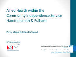 Virtual Ward update H&F CCG Governing Body Seminar – 3rd June