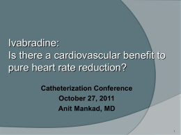 Ivabradine: Is there a benefit to pure heart rate reduction