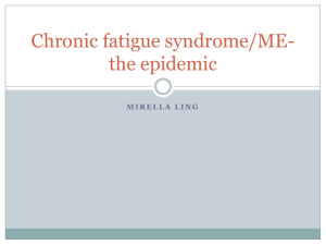 Chronic fatigue syndrome/ME-the epidemic