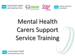 Carer Pilot Training - Business Services Organisation