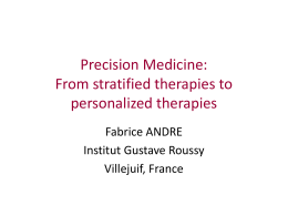 From precision medicine to stratified medicine: current