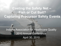 Casting the Safety Net - Indiana Association for Healthcare Quality
