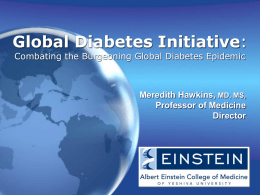 Combating the Burgeoning Global Diabetes Epidemic