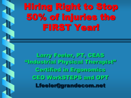 How to Reduce Work Injuries 50% the First Year/ Larry Feeler