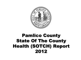 Pamlico County State Of The County Health (SOTCH) Report 2010