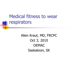 Medical certification fro respirator use