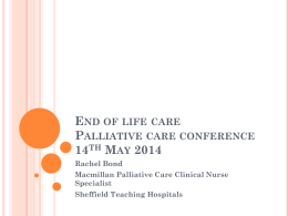 End of life care Palliative care conference 14th May 2014