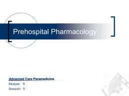 Session 05 (Prehospital Pharmacology)