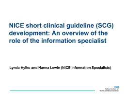 NICE Short Clinical Guideline development