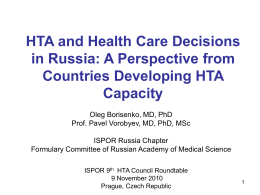 HTA and Health Care Decisions in Russia: A Perspective from