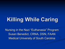 Killing While Caring - Medicine After The Holocaust