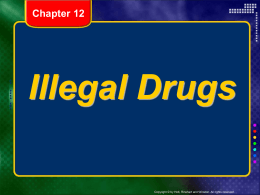 Lifetime Health Ch 12 (Illegal Drugs)