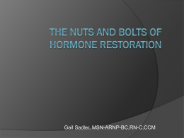 The Nuts and Bolts of Hormone Restoration