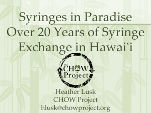 Syringes in Paradise - Harm Reduction Coalition