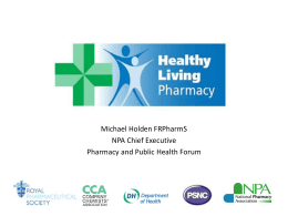 Mike Holden Think Pharmacy HLP presentation August 2013