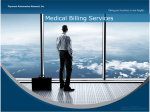 Medical Billing Slideshow - Payment Automation Network, Inc.