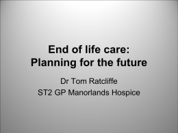 End of life care - Airedale Gp Training