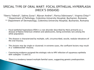 Focal Epithelial Hyperplasia (Heck`s Disease)