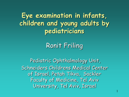 Eye examination in infants, children and young adults by pediatricians