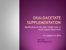 Increases in Lifespan due to Oxaloacetic Acid Supplementation