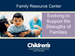 Evolving To Support The Strengths of Families