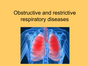 Obstructive and restrictive respiratory diseases
