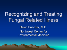 Recognizing and Treating Fungal Related Illness